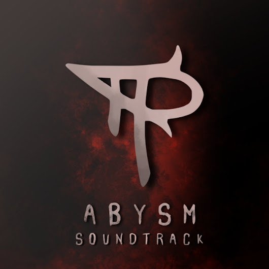 Abysm Official Soundtrack, by Ben Rooker