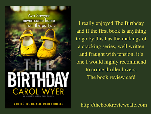 #TheBirthday by Carol Wyer #BookReview @carolewyer @Bookouture