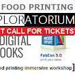 Last Call for 3D Food Printing Workshop Tickets!