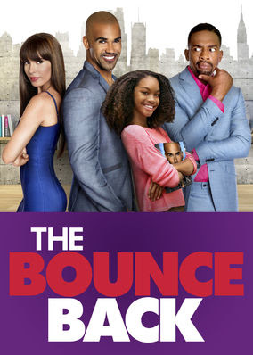 Bounce Back, The