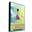 Get Special Updates Via Email - 7 secrets to Faith, Family & Work Balance