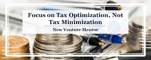 A PSA About Your Tax Minimization Strategy – Venture Catalyst Consulting