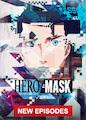 HERO MASK - Season Part l