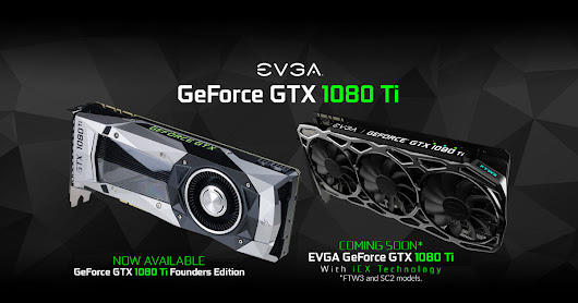 EVGA - Articles - EVGA GeForce GTX 1080 Ti