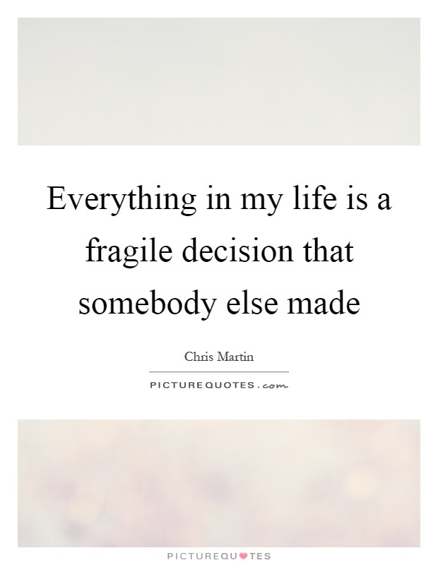 Life Is Fragile Quotes Sayings Life Is Fragile Picture Quotes