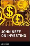 John Neff on Investing