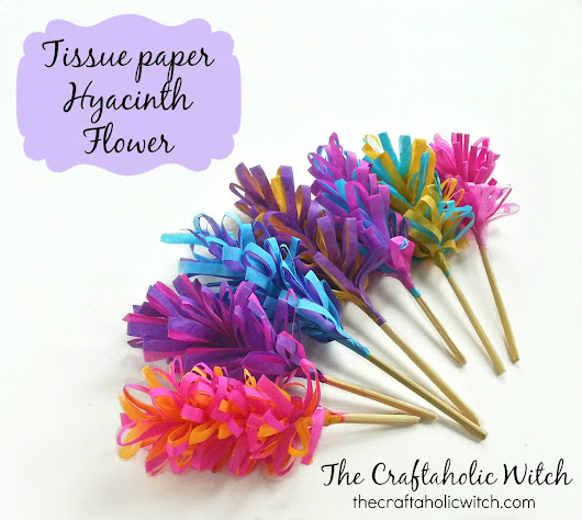 Create Tissue Paper Hyacinth Flowers | The Craftaholic Witch