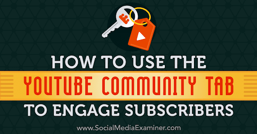 How to Use the YouTube Community Tab to Engage Subscribers