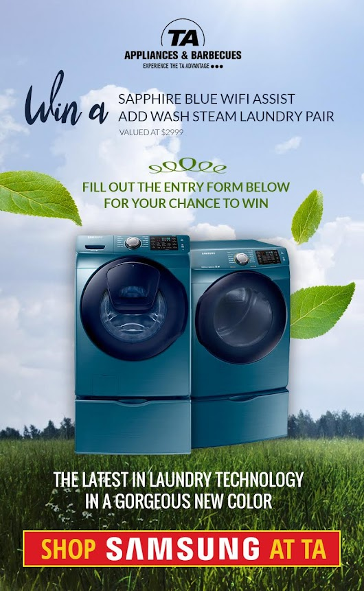 Enter to Win a Samsung Laundry Pair from TA Appliances