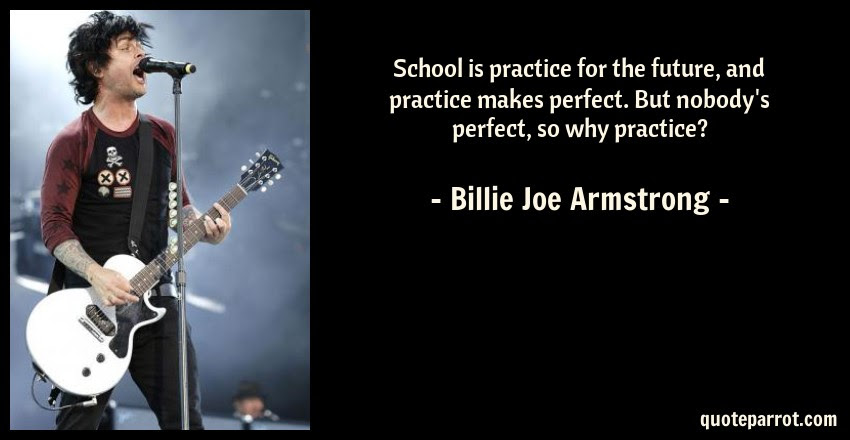 School Is Practice For The Future And Practice Makes P By Billie
