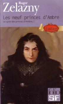 Couverture Le Cycle des Princes d'Ambre, tome 01 : Les neuf Princes d'Ambre