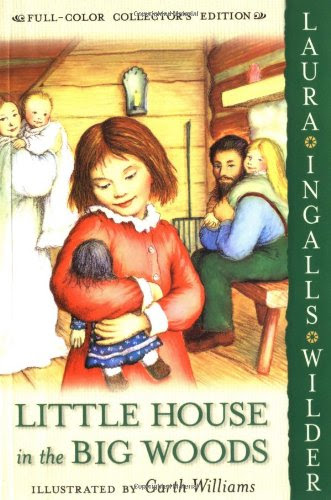 Little House in the Big Woods, part of list of chapter books for preschoolers
