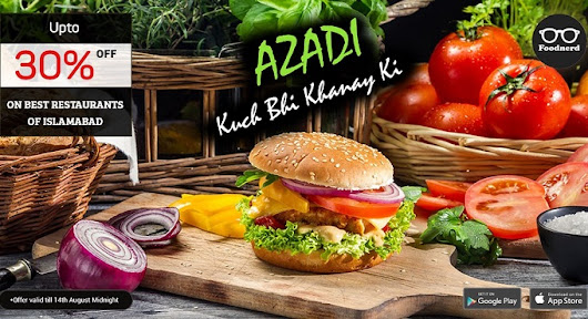 Foodnerd offers 30% off on Islamabad restaurants this Independence Day - Islamabad Scene