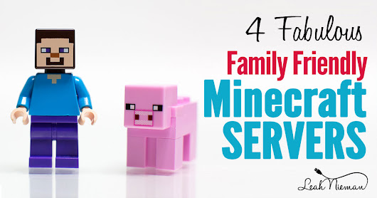 4 Fabulous Family Friendly Minecraft Servers