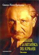 Heidegger y la metafísica del supraser. Cinco ensayos
