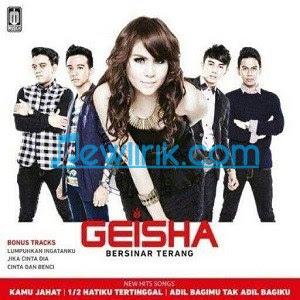 Lirik Geisha - Setengah Hatiku Tertinggal