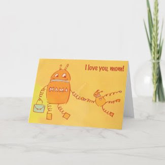 Robomama Mother's Day card