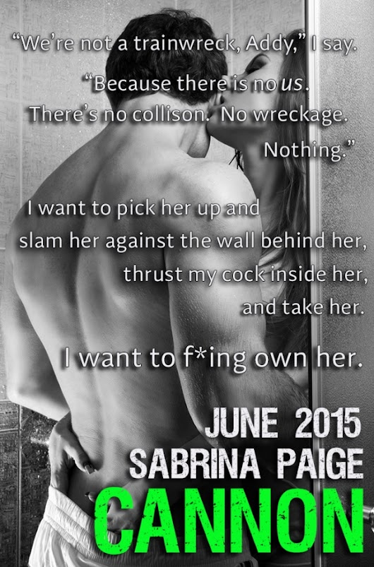 COVER REVEAL : CANNON : A Step-Brother Romance by SABRINA PAIGE