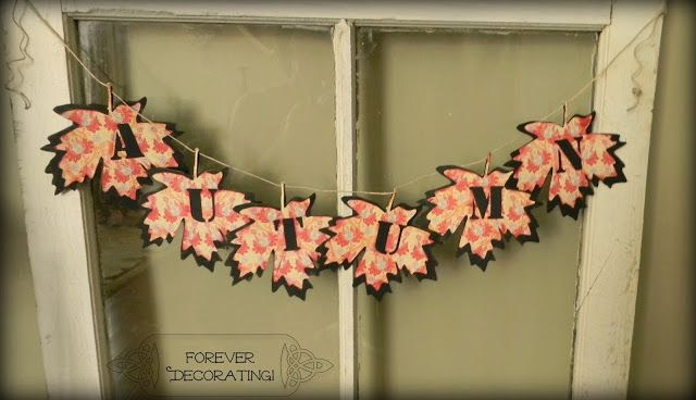 Forever Decorating!: Autumn Leaf Banner