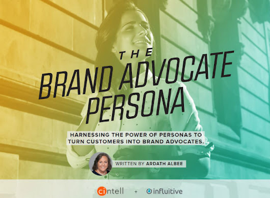 Building the Case for Brand Advocate Personas - Marketing Interactions