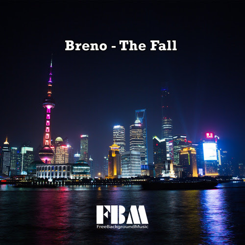 Breno - The Fall - free background music no copyright music by Free Background Music
