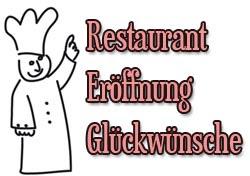 Restaurant Eröffnung Glückwünsche Und Sprüche