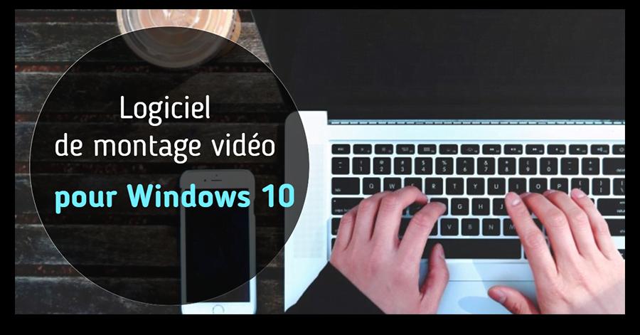 La Liste Ultime Des Logiciels De Montage Vidéo Pour Windows