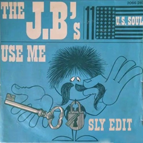 The J.B.'s - Use Me (SLY Edit) by Shaka Loves Bootys