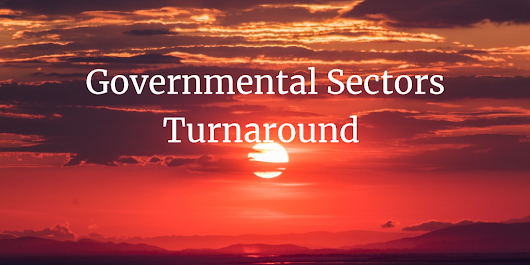 How Can Governments Guarantee a Successful Turnaround to Any of Their Sectors ? | LinkedIn