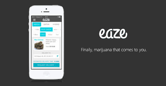 Eaze Launches First Available On-Demand Medical Marijuana Delivery Service - THCbiz