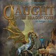 The Dragon Dimension - 1st Edition - Uncut: Caught in the Dragon Cove