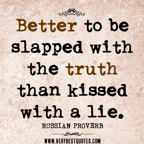 Quotes About Truth About Life 70 Quotes