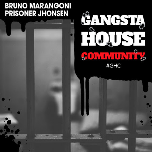 Bruno Marangoni - Prisoner Jhonsen (Original Mix)[FREE DOWNLOAD] by GANGSTA-HOUSE