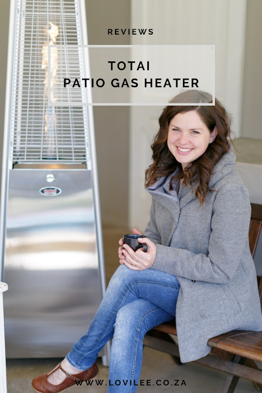 This Totai gas patio heater is HOT HOT HOT! | Lovilee Blog