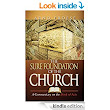 The Sure Foundation of the Church: A Commentary on the Book of Acts - Kindle edition by Arno Froese. Religion & Spirituality Kindle eBooks @ Amazon.com.