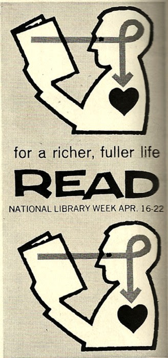 """For a richer, fuller life, READ.""  Lovely vintage PSA for National Library Week circa 1961, a fine complement to these vintage literacy posters from the WPA."