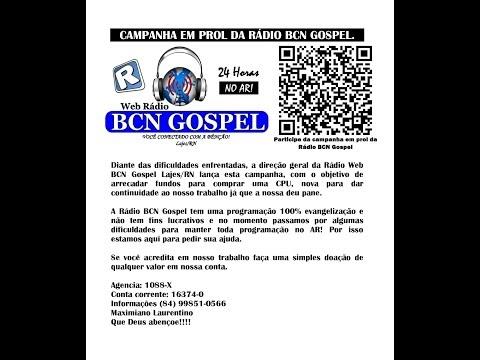 PARTICIPE AJUDE A WEB RÁDIO BCN GOSPEL