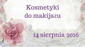 kosmetyki_do_makijazu_wyzwanie_dla_blogerek