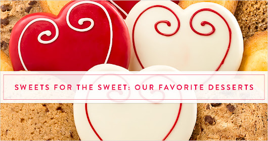 Sweets for the Sweet: Our Favorite Desserts - The Gift Exchange Blog