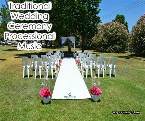 Traditional Wedding Ceremony Processional Songs