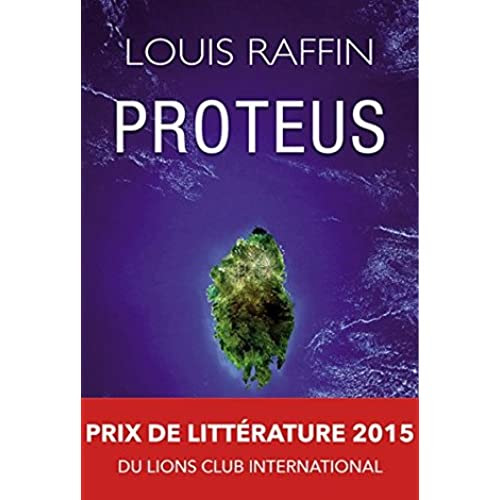 a review of Proteus: Prix de littérature 2015 du Lions club international