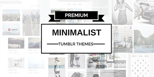 Best Premium Minimalist Tumblr Themes 2015