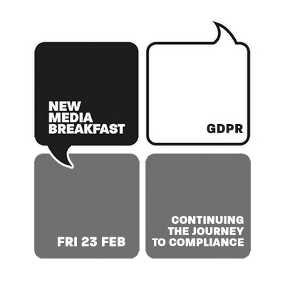 February New Media Breakfast - GDPR - Continuing the journey to compliance - fatBuzz