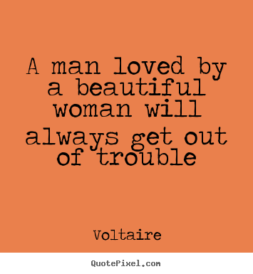 Make Custom Photo Quotes About Love A Man Loved By A Beautiful