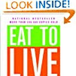 Amazon Best Seller! Eat to Live: The Amazing Nutrient-Rich Program for Fast and Sustained Weight Loss – $5.99!
