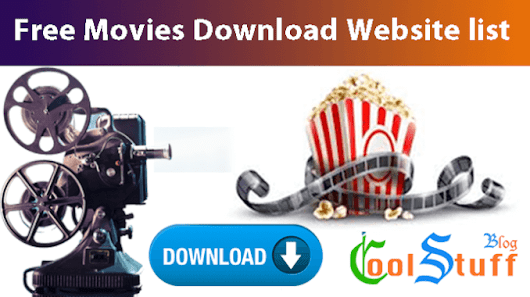 Top 16 Best Free Movies Downloads Sites to Download Completely Free Movies in 2017 - Cool Stuff Blog : Indie blogger
