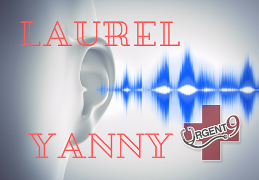 Laurel Or Yanny: Which Is It?! - SC Physician Group
