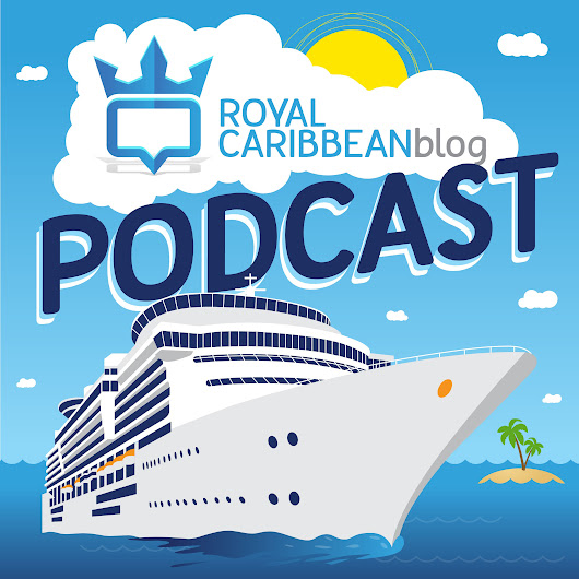 Explorer of the Seas Cruise Preview on Royal Caribbean Blog Podcast | Royal Caribbean Blog