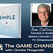 Joe Calloway- Keep It Simple: Unclutter Your Mind to Uncomplicate...