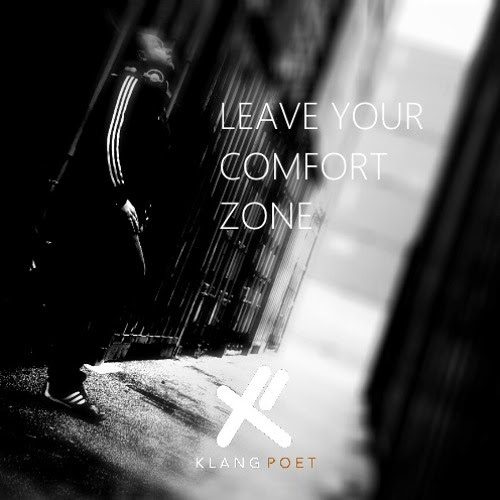 Leave Your Comfort Zone